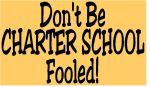Dont Be Charter School Fooled